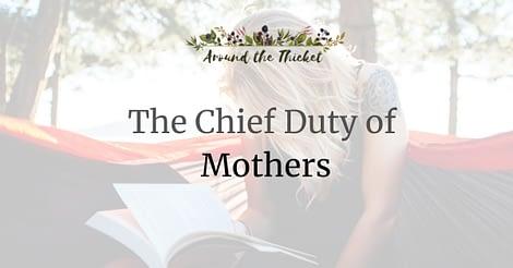 charlotte mason chief duty of mothers