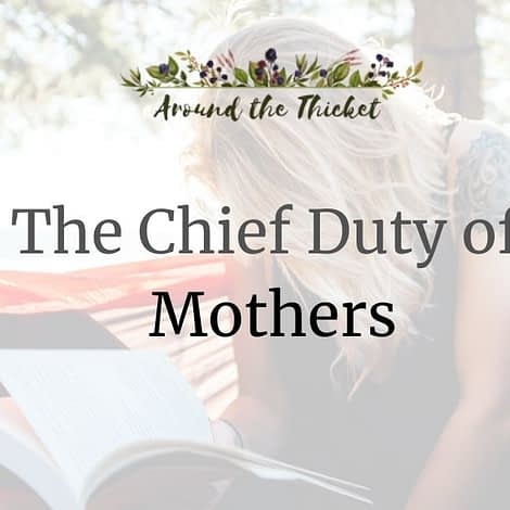 charlotte mason chief duty of mothers